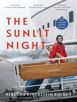 The Sunlit Night by Rebecca Dinerstein. WAIT LIST eBook.