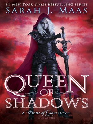 Queen of Shadows by Sarah J. Maas. AVAILABLE eBook.