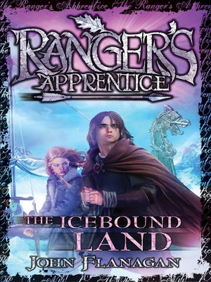 The Icebound Land by John Flanagan. AVAILABLE eBook.