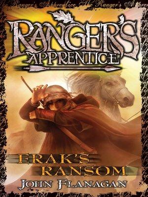 Erak's Ransom by John Flanagan. AVAILABLE eBook.