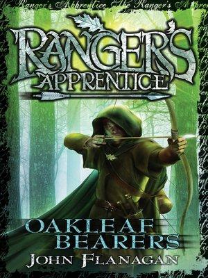 Oakleaf Bearers by John Flanagan. AVAILABLE eBook.