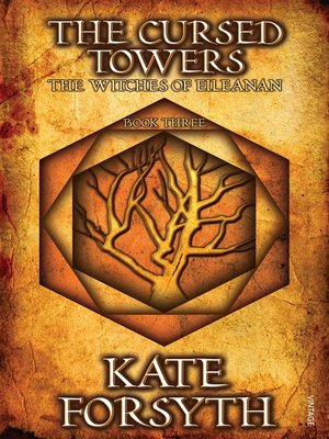 The Cursed Towers by Kate Forsyth. AVAILABLE eBook.
