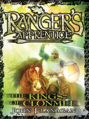 The Kings of Clonmel by John Flanagan. AVAILABLE eBook.