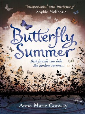 Butterfly Summer by Anne-Marie Conway. WAIT LIST eBook.