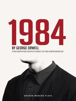 1984 (Nineteen Eighty-Four) by George Orwell. AVAILABLE eBook.