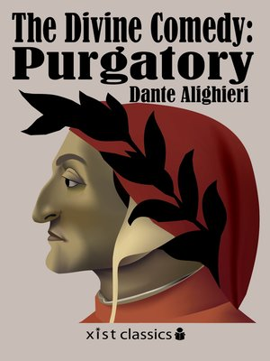 The Divine Comedy by Dante Alighieri.                                              AVAILABLE eBook.
