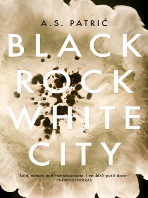 Black Rock White City  by A. S. Patric. AVAILABLE eBook.