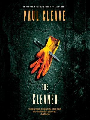 The Cleaner by Paul Cleave.                                              AVAILABLE Audiobook.