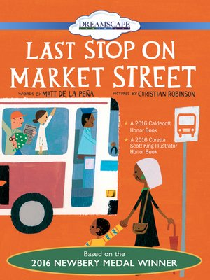 Last Stop on Market Street by Matt de la Pena. AVAILABLE Video.