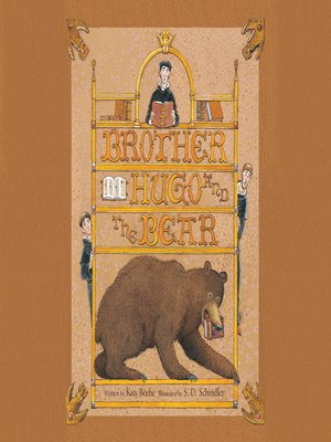 Brother Hugo and the Bear by Katy Beebe. AVAILABLE Audiobook.