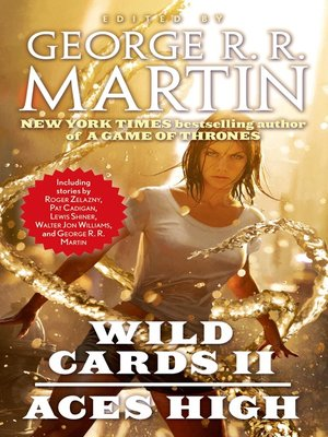 Aces High by George R. R. Martin. AVAILABLE eBook.