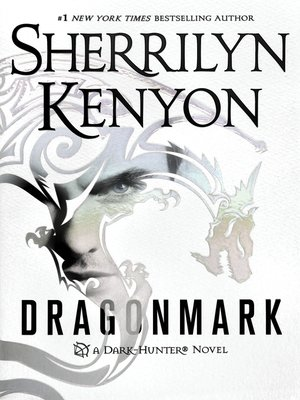 Dragonmark by Sherrilyn Kenyon. AVAILABLE eBook.