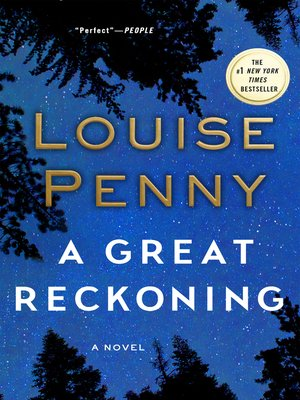 A Great Reckoning by Louise Penny. WAIT LIST eBook.