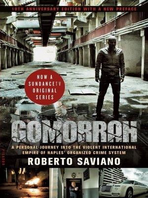 Gomorrah by Roberto Saviano. AVAILABLE eBook.