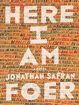Here I Am by Jonathan Safran Foer.                                              AVAILABLE eBook.