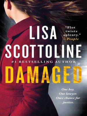 Damaged by Lisa Scottoline. WAIT LIST eBook.