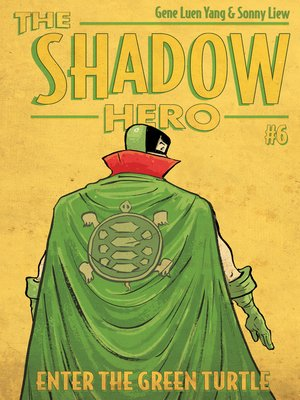 Enter the Green Turtle by Gene Luen Yang.                                              AVAILABLE eBook.