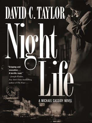 Night Life by David C. Taylor. AVAILABLE eBook.