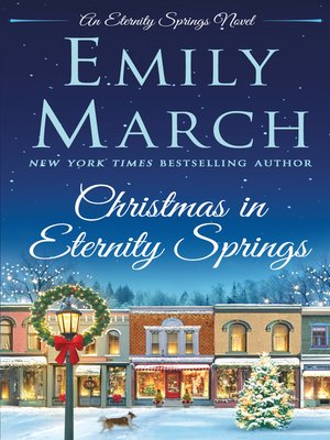 Christmas in Eternity Springs by Emily March.                                              COMING SOON eBook.