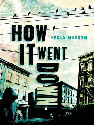 How It Went Down by Kekla Magoon. AVAILABLE eBook.