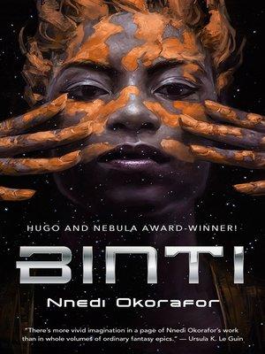 Binti by Nnedi Okorafor. AVAILABLE eBook.