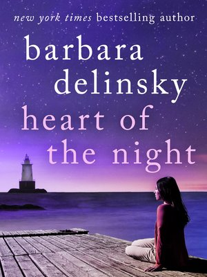 Heart of the Night by Barbara Delinsky. COMING SOON eBook.