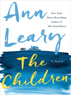 The Children by Ann Leary. WAIT LIST eBook.