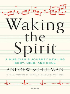 Waking the Spirit by Andrew Schulman. AVAILABLE eBook.
