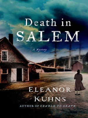 Death in Salem by Eleanor Kuhns. AVAILABLE eBook.