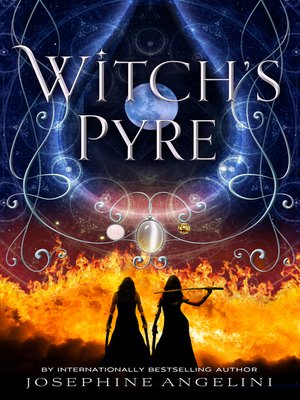 Witch's Pyre by Josephine Angelini.                                              AVAILABLE eBook.