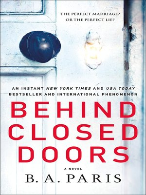 Behind Closed Doors by B. A. Paris. AVAILABLE eBook.