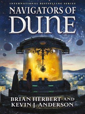 Navigators of Dune by Brian Herbert.                                              AVAILABLE eBook.
