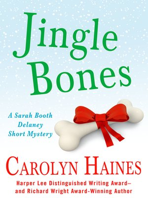 Jingle Bones by Carolyn Haines. AVAILABLE eBook.