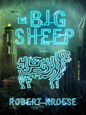 The Big Sheep by Robert Kroese.                                              AVAILABLE eBook.