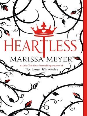 Heartless by Marissa Meyer. COMING SOON eBook.