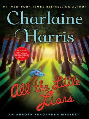 All the Little Liars by Charlaine Harris.                                              COMING SOON eBook.