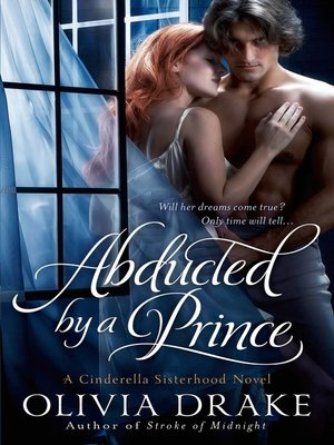 Abducted by a Prince by Olivia Drake.                                              AVAILABLE eBook.