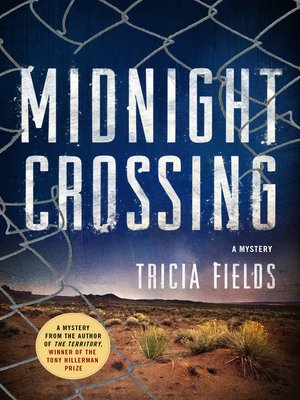 Midnight Crossing by Tricia Fields. AVAILABLE eBook.