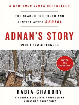 Adnan's Story by Rabia Chaudry. AVAILABLE eBook.