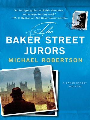 The Baker Street Jurors by Michael Robertson. WAIT LIST eBook.