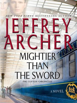 Mightier Than the Sword by Jeffrey Archer. AVAILABLE eBook.