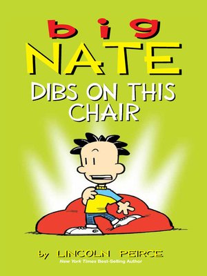 Dibs on This Chair by Lincoln Peirce. AVAILABLE eBook.
