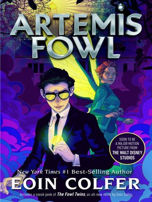 Artemis Fowl by Eoin Colfer.                                              AVAILABLE eBook.