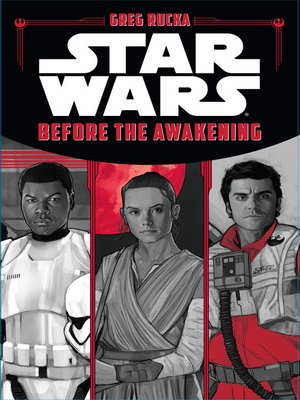 Before the Awakening by Greg Rucka.                                              AVAILABLE eBook.