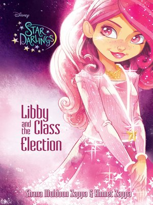 Libby and the Class Election by Ahmet Zappa. AVAILABLE eBook.