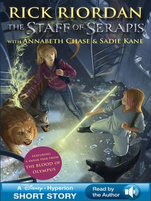The Staff of Serapis by Rick Riordan. AVAILABLE eBook.