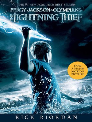 The Lightning Thief by Rick Riordan.                                              AVAILABLE eBook.