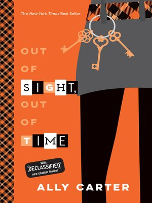 Out of Sight, Out of Time by Ally Carter. WAIT LIST eBook.