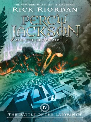 The Battle of the Labyrinth by Rick Riordan. AVAILABLE eBook.