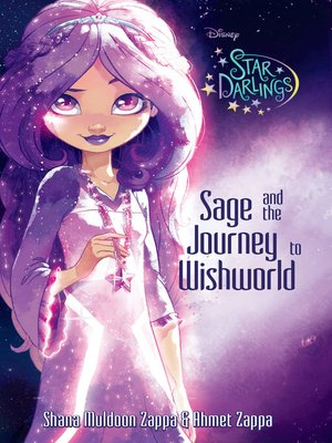 Sage and the Journey to Wishworld by Ahmet Zappa. AVAILABLE eBook.